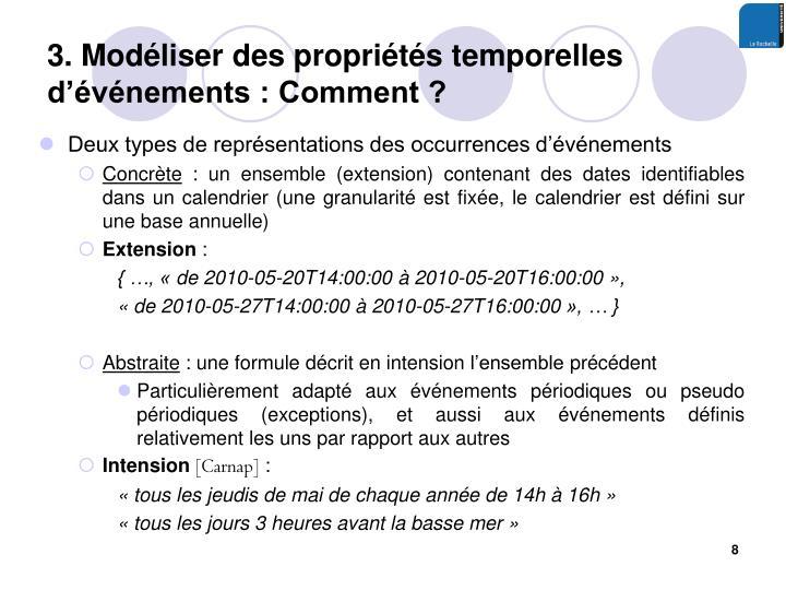 3. Modéliser des propriétés temporelles d'événements : Comment ?