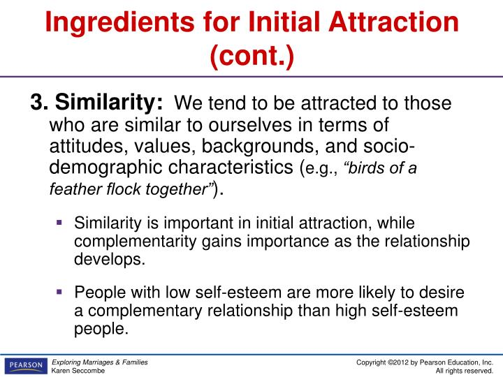 initial attraction In the initial attraction of two people, what matters first many factors leading to interpersonal attraction have been studied the most frequently studied are: physical attractiveness , propinquity , responsiveness , similarity and reciprocal liking (interpersonal attraction, 2010).