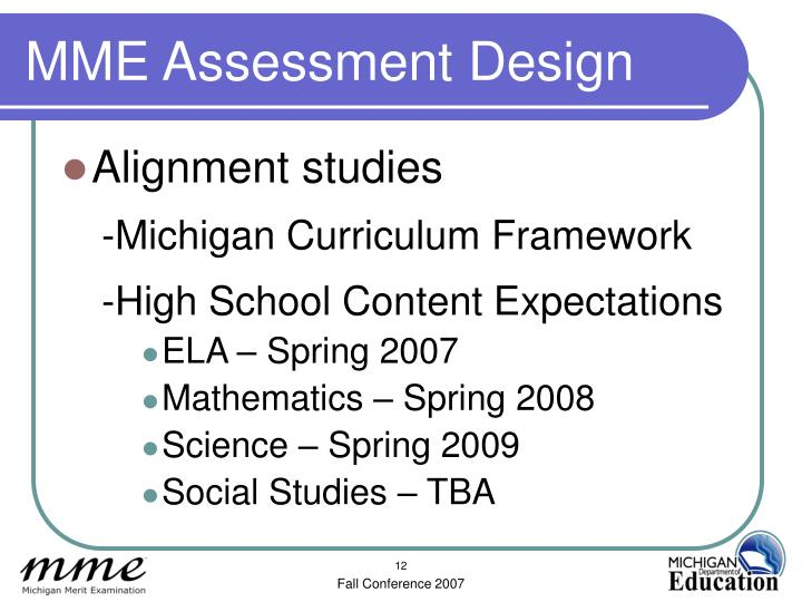 MME Assessment Design