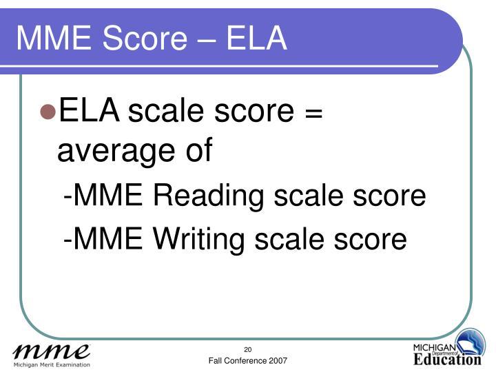 MME Score – ELA