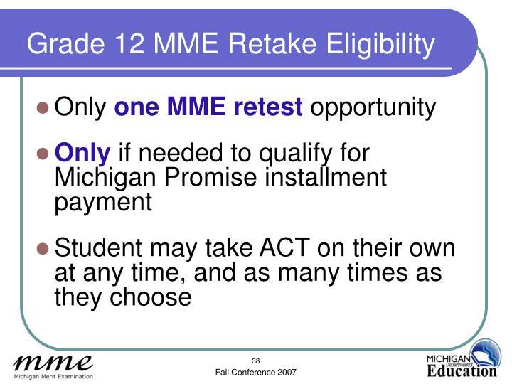Grade 12 MME Retake Eligibility