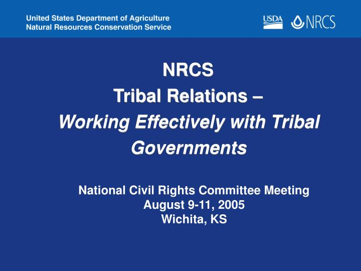 effective relationships in a tribal organization