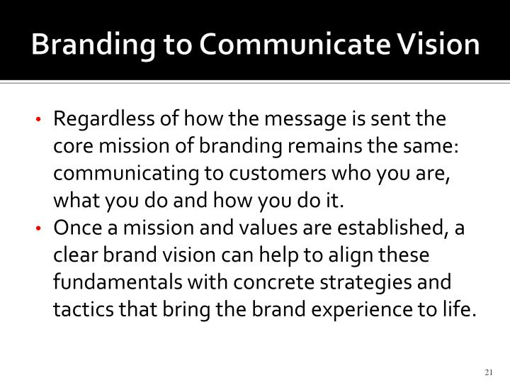 Branding to Communicate Vision