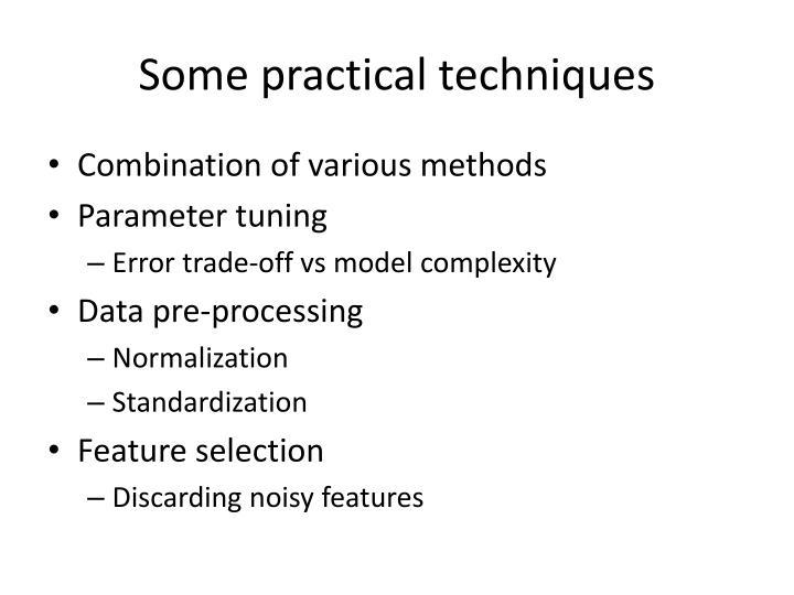 Some practical techniques