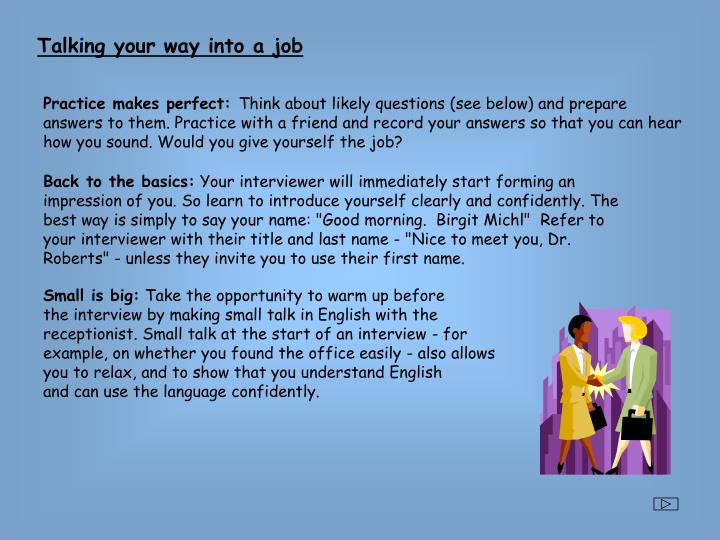 Talking your way into a job