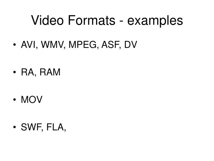 Video formats examples