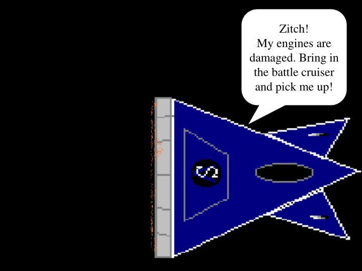 Zitch!