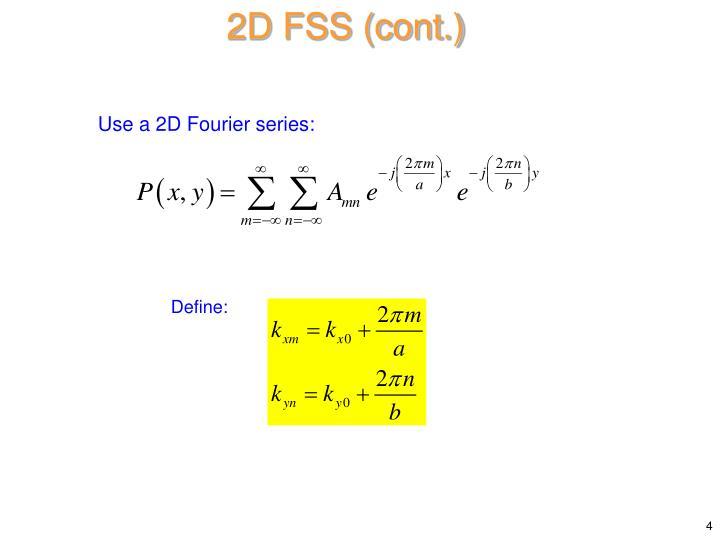 2D FSS (cont.)
