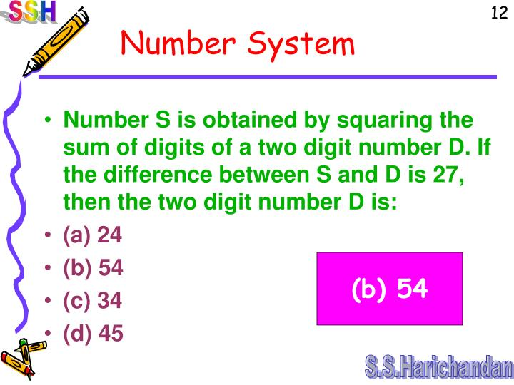 Number S is obtained by squaring the sum of digits of a two digit number D. If the difference between S and D is 27, then the two digit number D is:
