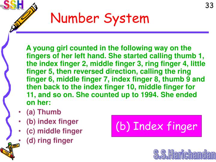 A young girl counted in the following way on the fingers of her left hand. She started calling thumb 1, the index finger 2, middle finger 3, ring finger 4, little finger 5, then reversed direction, calling the ring finger 6, middle finger 7, index finger 8, thumb 9 and then back to the index finger 10, middle finger for 11, and so on. She counted up to 1994. She ended on her:
