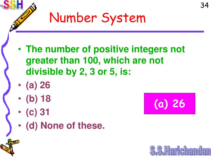 The number of positive integers not greater than 100, which are not divisible by 2, 3 or 5, is: