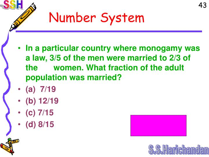 In a particular country where monogamy was a law, 3/5 of the men were married to 2/3 of the       women. What fraction of the adult population was married?