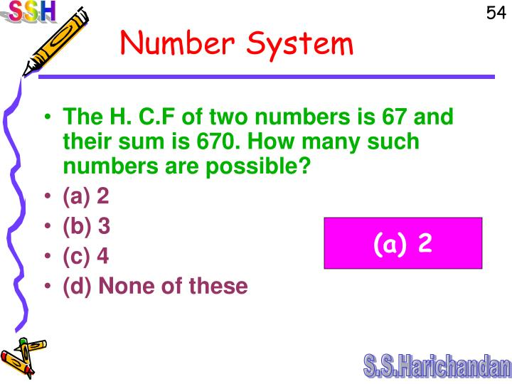The H. C.F of two numbers is 67 and their sum is 670. How many such numbers are possible?