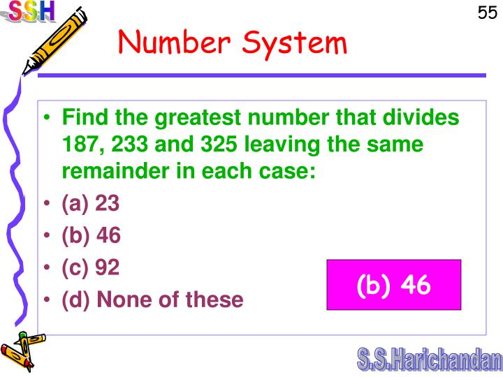 Find the greatest number that divides 187, 233 and 325 leaving the same remainder in each case: