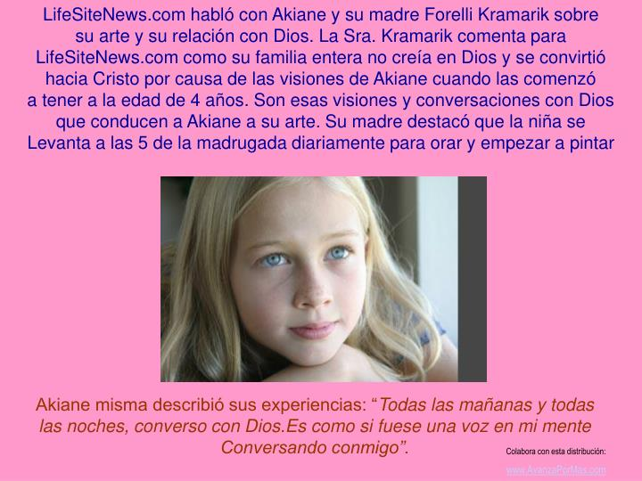 LifeSiteNews.com habló con Akiane y su madre Forelli Kramarik sobre