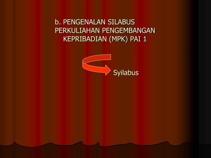 b. PENGENALAN SILABUS