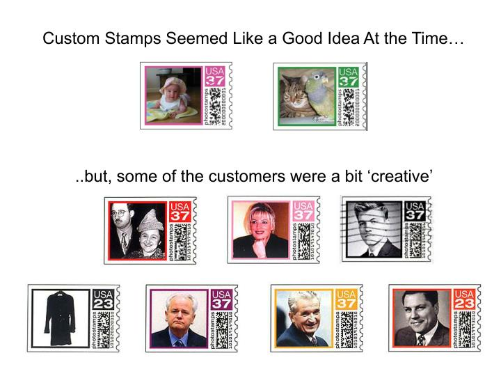Custom Stamps Seemed Like a Good Idea At the Time…