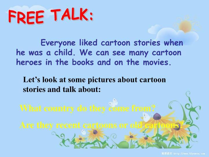 FREE TALK: