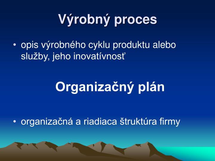 Výrobný proces