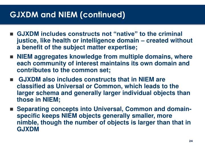 GJXDM and NIEM (continued)