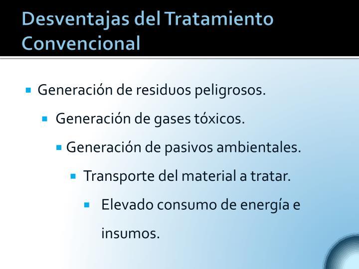 Desventajas del Tratamiento Convencional