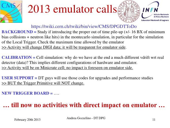 2013 emulator calls