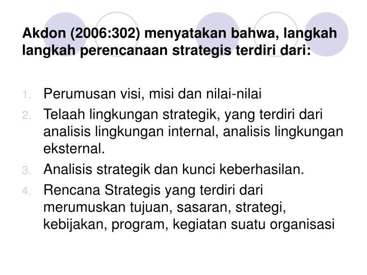Akdon (2006:302) menyatakan bahwa, l