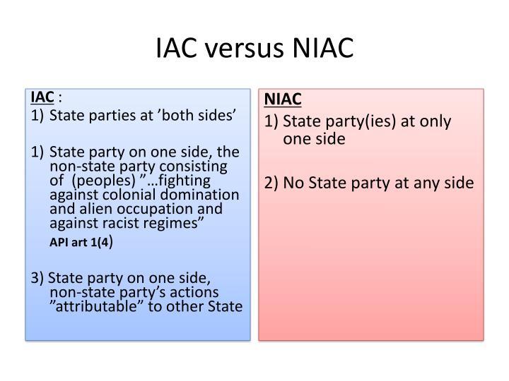 IAC versus NIAC
