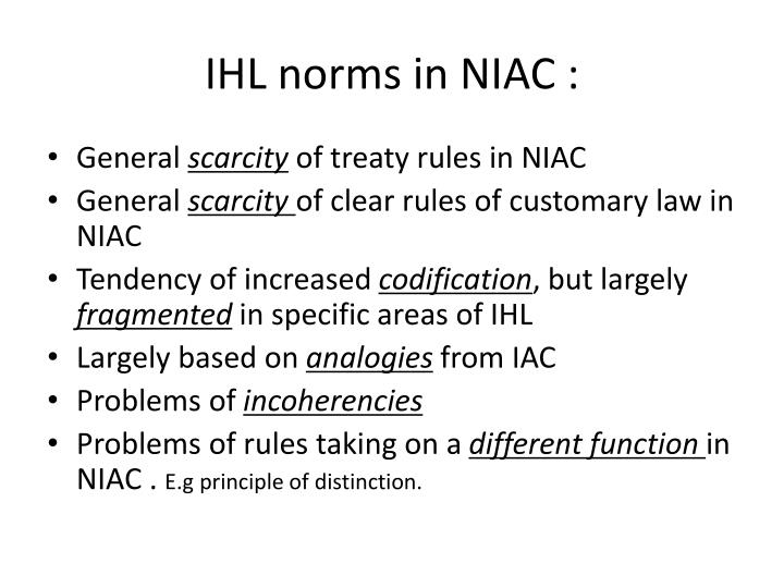 IHL norms in NIAC :
