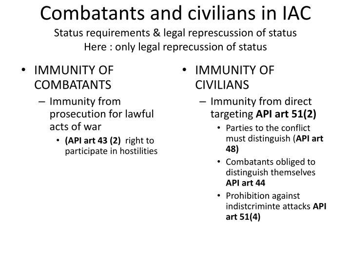 Combatants and civilians in IAC