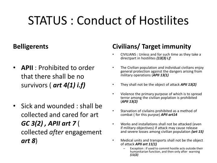 STATUS : Conduct of Hostilites