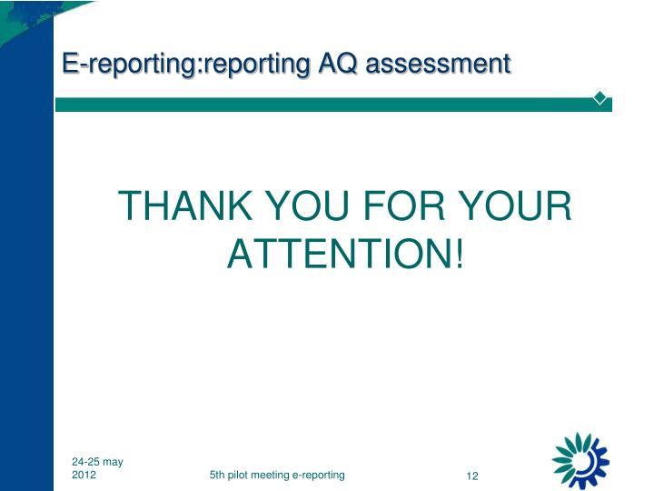 E-reporting:reporting AQ