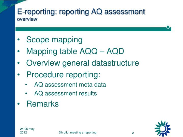 E-reporting: reporting AQ assessment