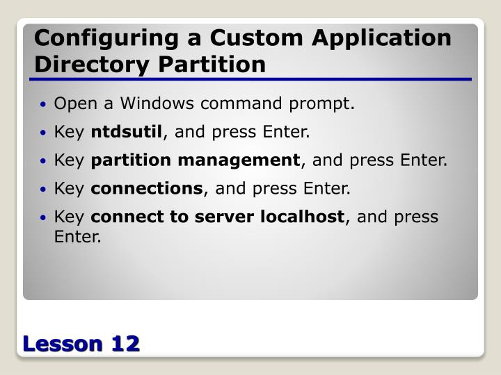 Configuring a Custom Application Directory Partition