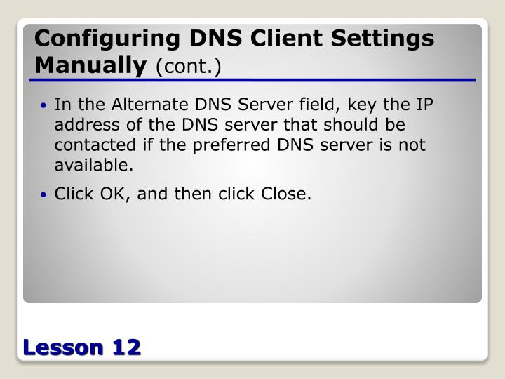 Configuring DNS Client Settings Manually