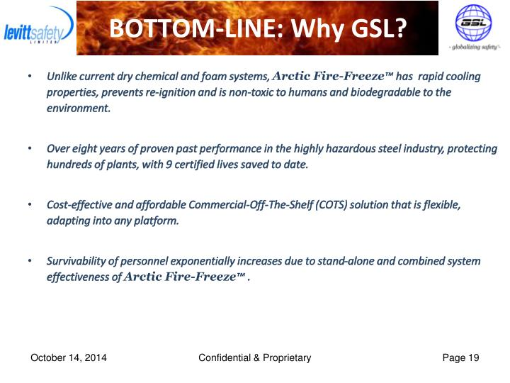 BOTTOM-LINE: Why GSL?