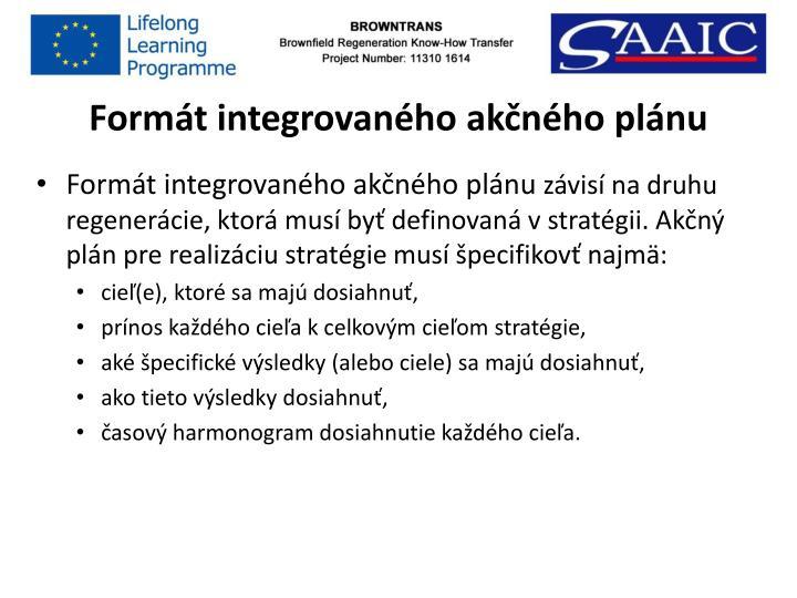 Formát integrovaného akčného plánu