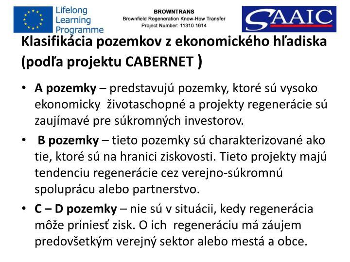 Klasifikácia pozemkov z ekonomického hľadiska (podľa projektu CABERNET