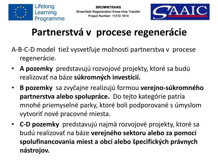 Partnerstvá v  procese regenerácie