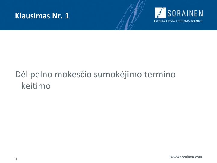Klausimas Nr. 1