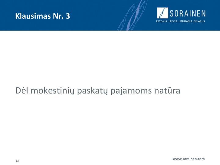 Klausimas Nr. 3