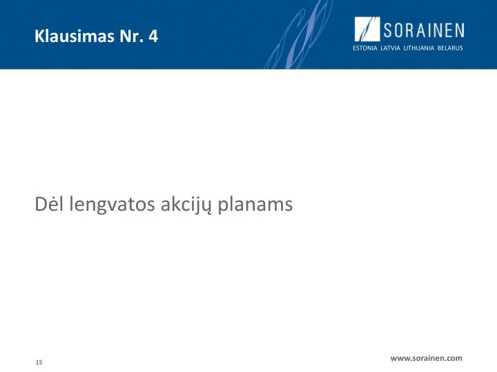 Klausimas Nr. 4