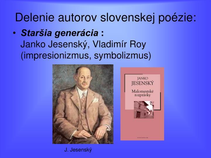 Delenie autorov slovenskej poézie: