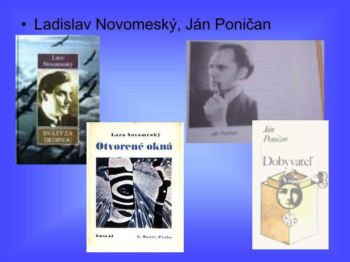 Ladislav Novomeský, Ján Poničan
