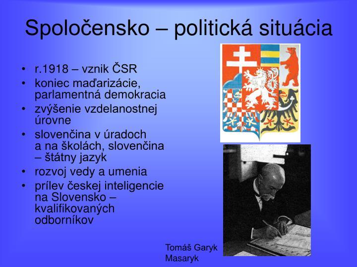 Spoločensko – politická situácia
