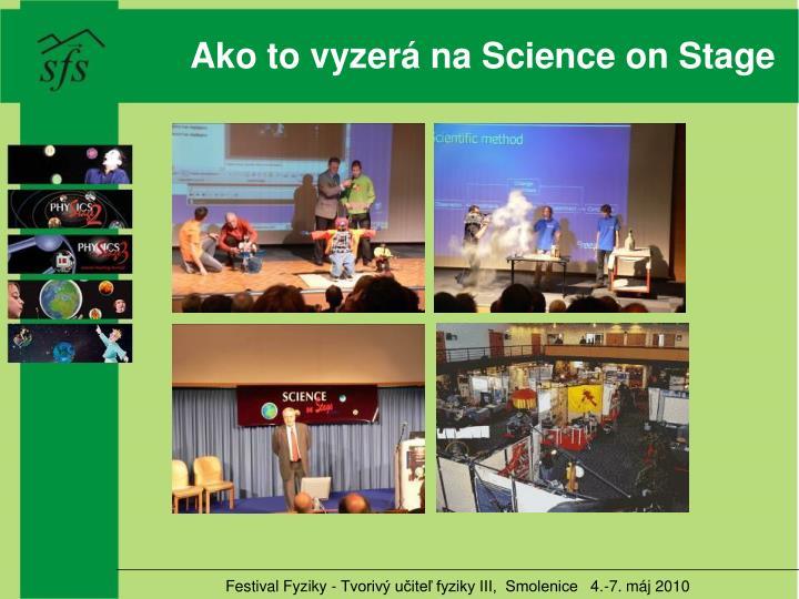 Ako to vyzerá na Science on Stage