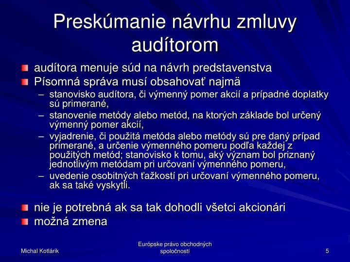 Preskúmanie návrhu zmluvy audítorom