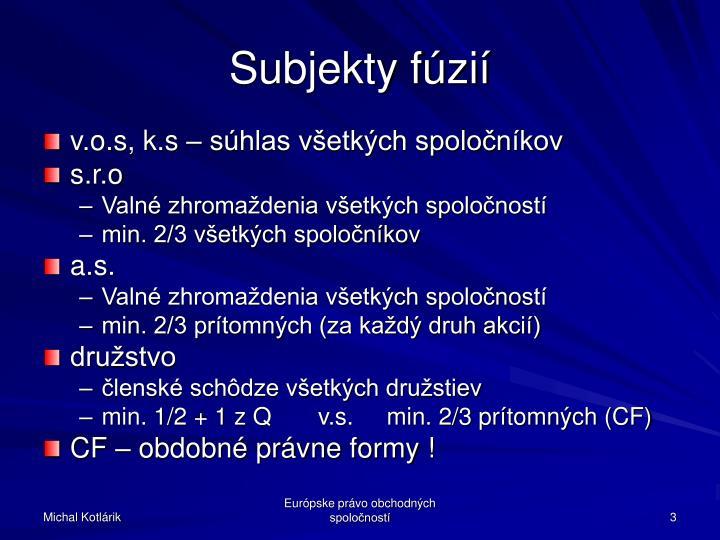 Subjekty fúzií