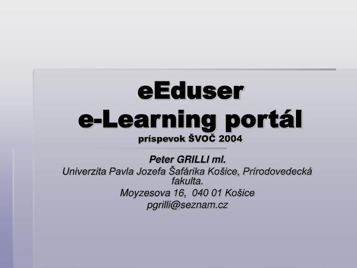 Eeduser e learning port l pr spevok vo 2004