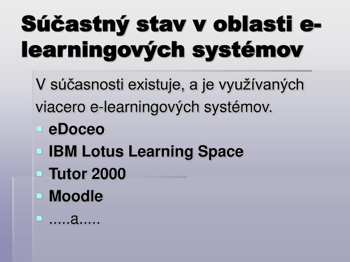 Súčastný stav voblasti e-learningových systémov